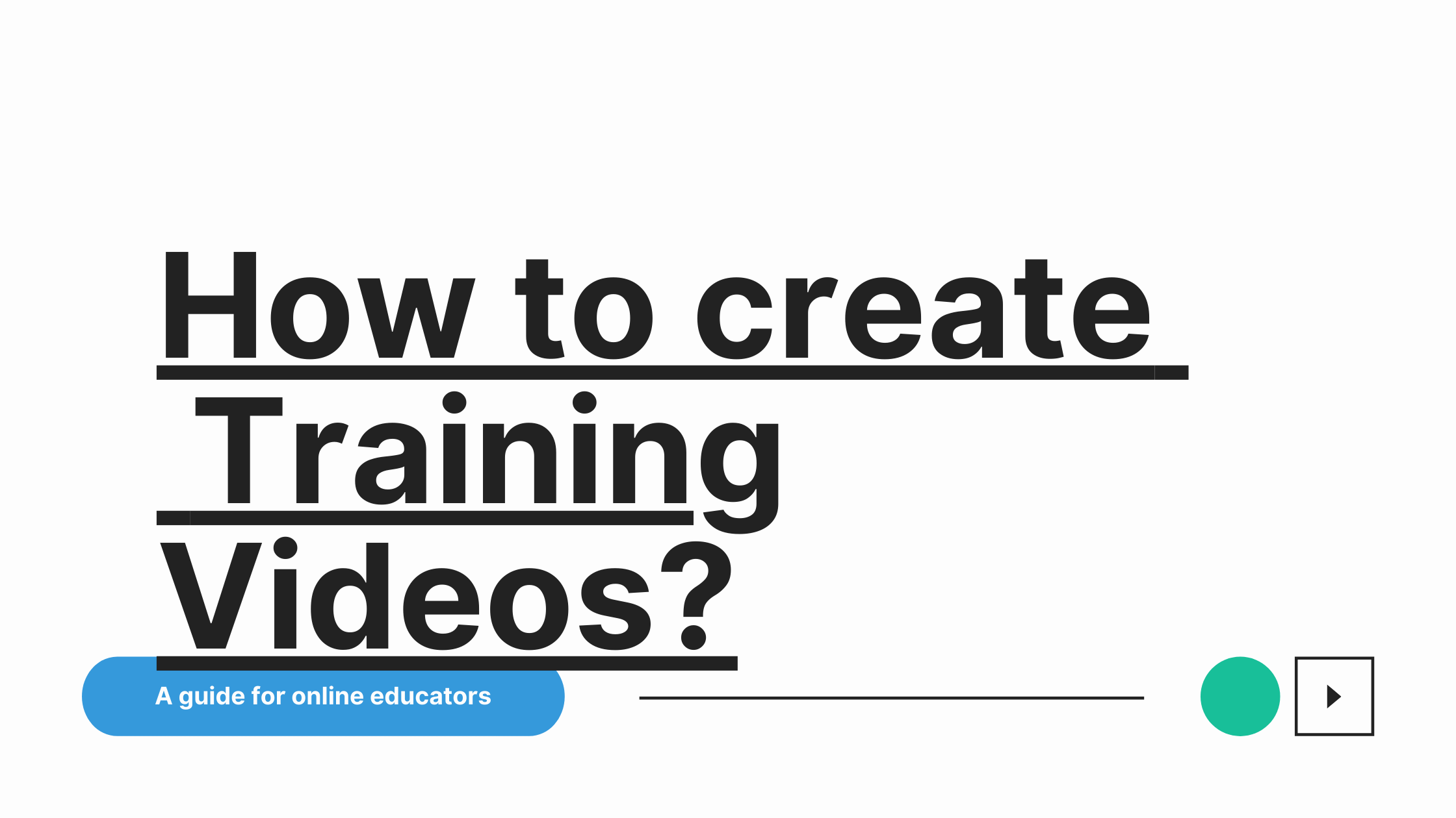 How to Create Training Videos for your Students?