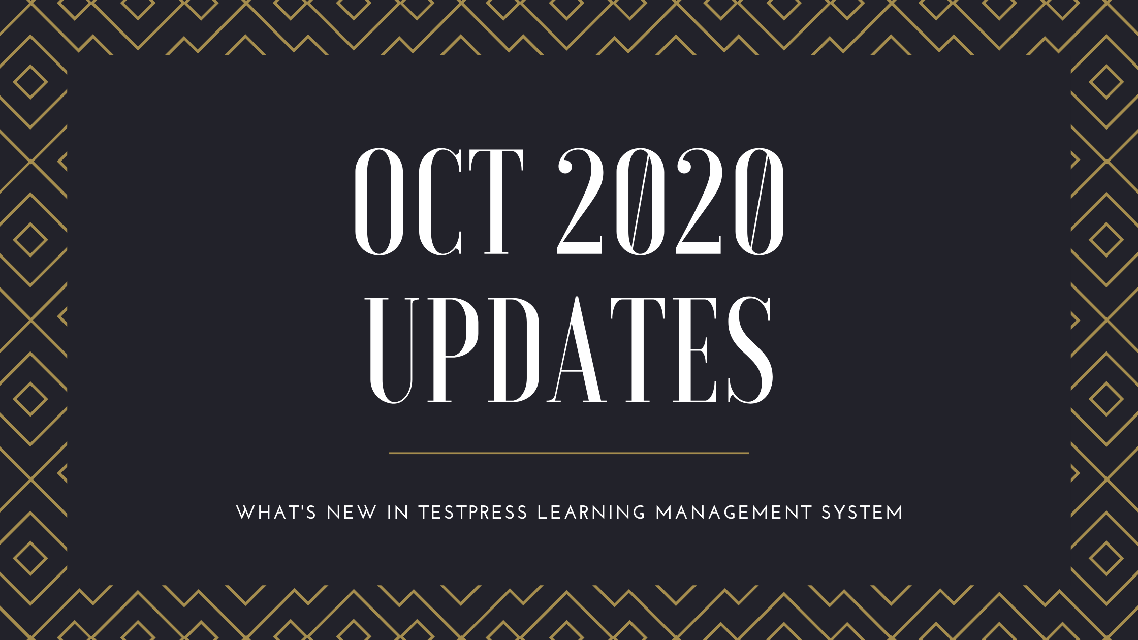 What's new in Testpress Learning Management System - Oct 2020
