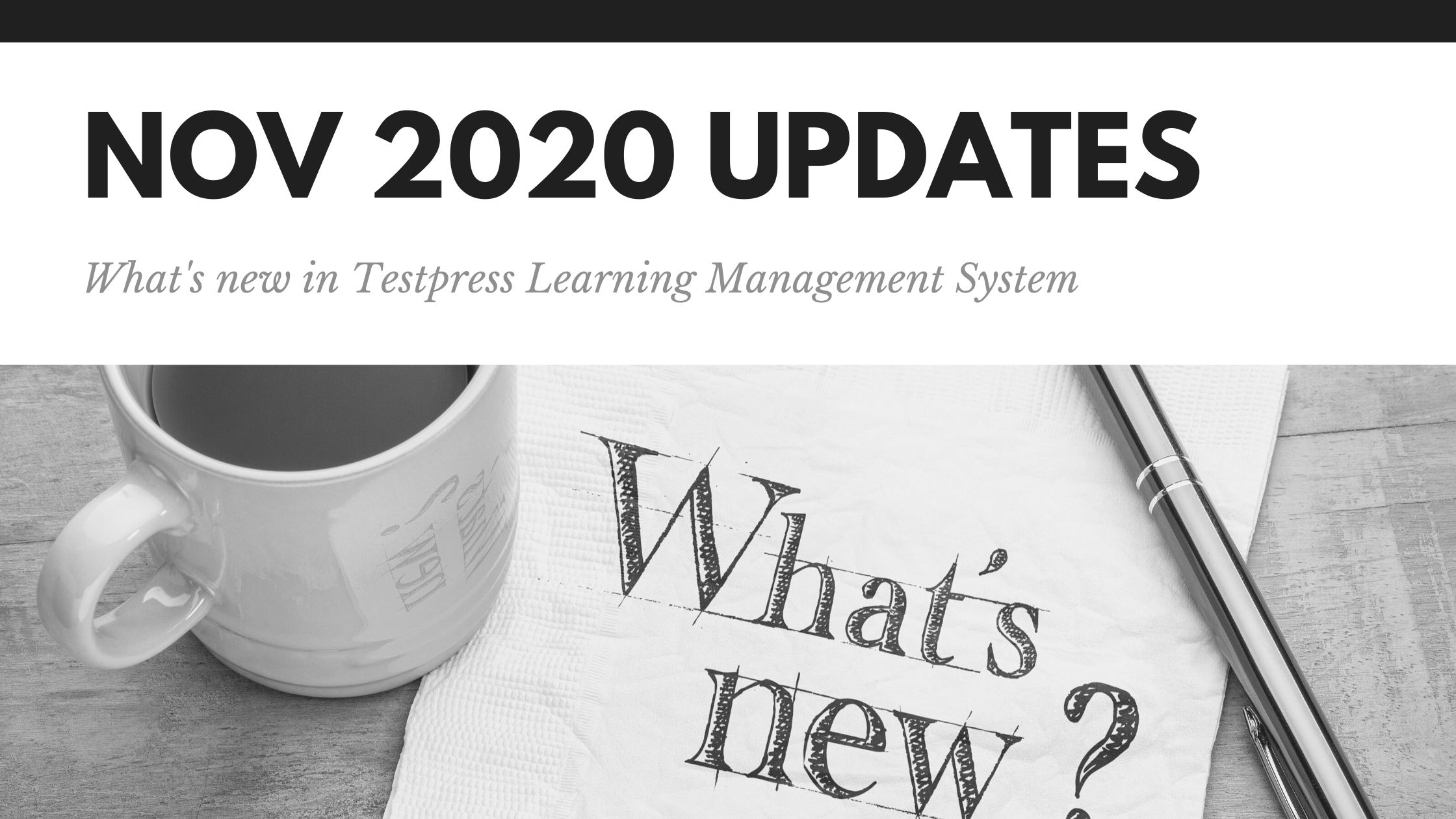 What's new in Testpress Learning Management System - Nov 2020