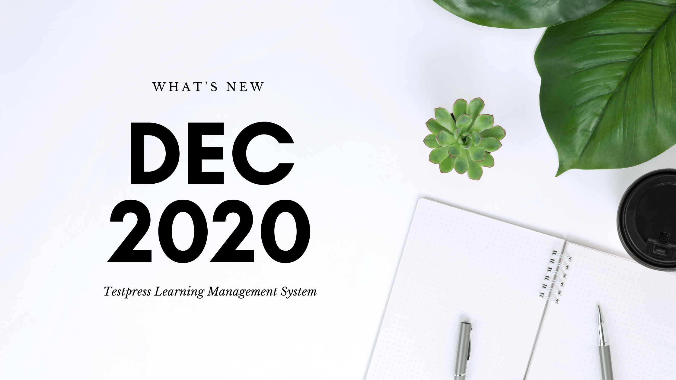 What's new in Testpress Learning Management System - Dec 2020