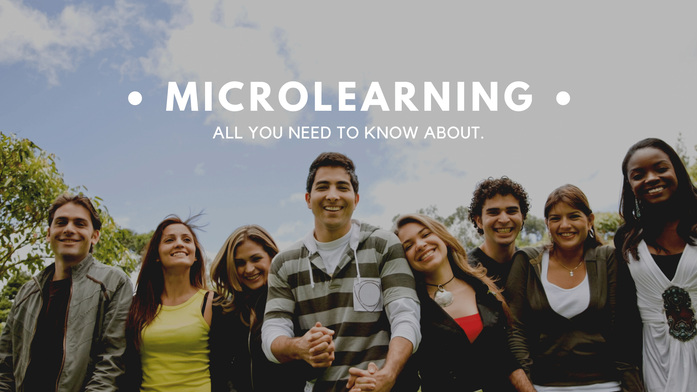 All You Need To Know About Microlearning
